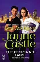The Desperate Game - (InterMix) ebook by Jayne Castle