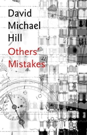 Others' Mistakes ebook by David Michael Hill