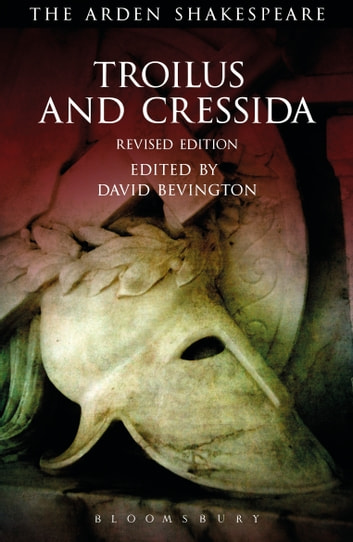 Troilus and Cressida - Third Series, Revised Edition ebook by William Shakespeare