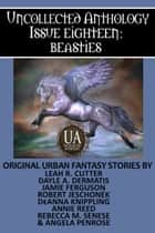 Beasties: A Collected Uncollected Anthology ebook by