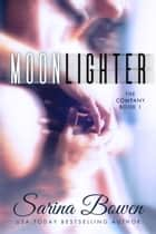 Moonlighter ebook by Sarina Bowen
