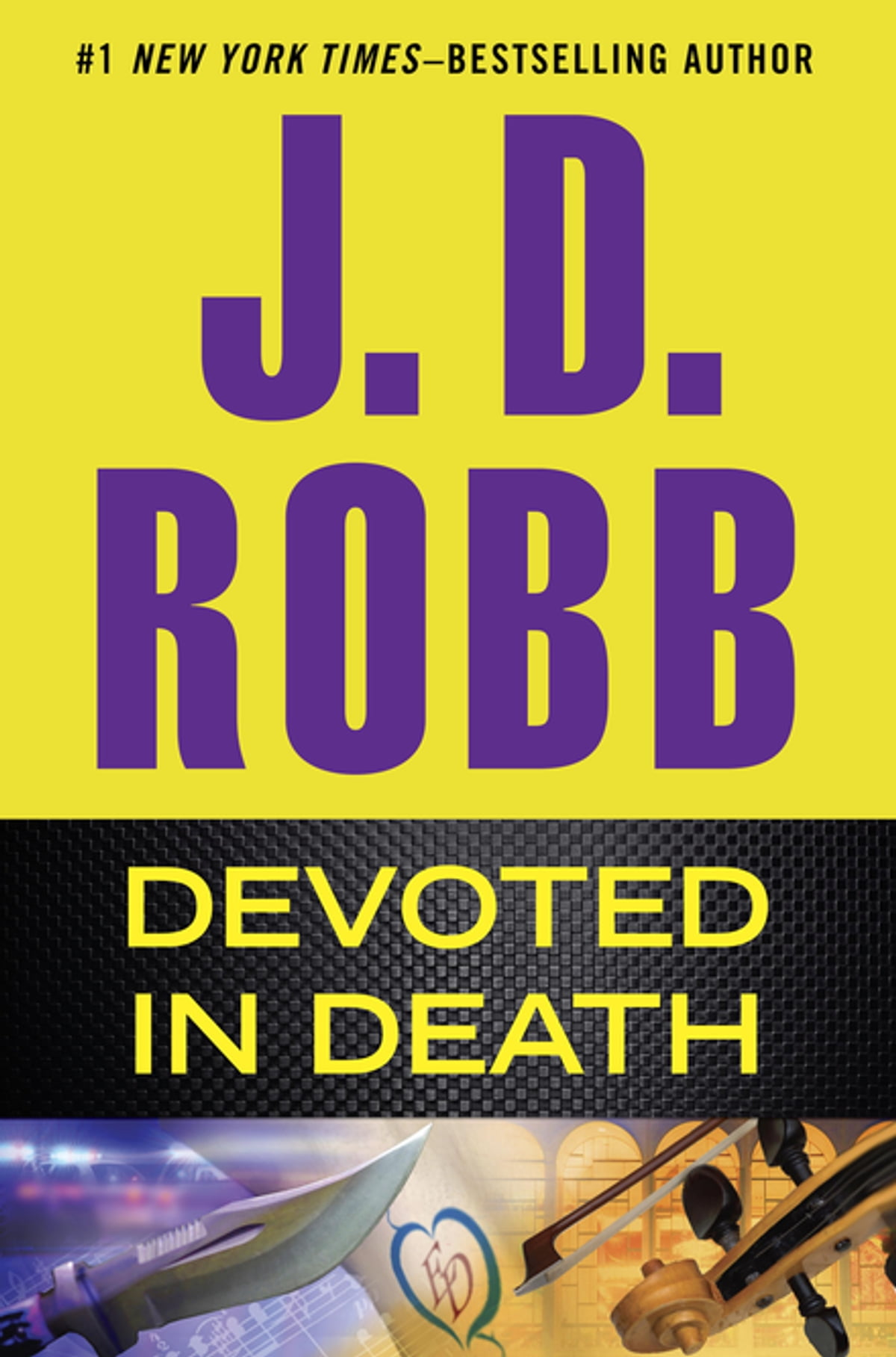 Devoted In Death Ebook By J D Robb