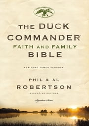 NKJV, Duck Commander Faith and Family Bible, eBook ebook by Thomas Nelson