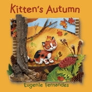 Kitten's Autumn ebook by Eugenie Fernandes