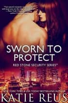 Sworn to Protect ebook by