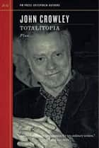 Totalitopia ebook by John Crowley
