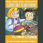Every Day Is Different audiobook by Robert Stanek