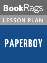 Paperboy Lesson Plans ebook by BookRags