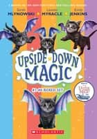 The Upside-Down Magic Collection (Books 1-6) ebook by Sarah Mlynowski, Lauren Myracle, Emily Jenkins