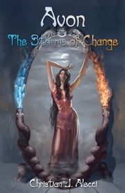 Avon - The Storms of Change ebook by Christian J. Alecci