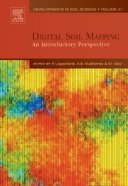 Digital Soil Mapping: An Introductory Perspective ebook by Lagacherie, Philippe