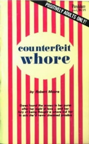 Counterfeit Whore ebook by Moore,Robert