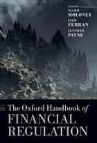 The Oxford Handbook of Financial Regulation ebook by Niamh Moloney,Jennifer Payne,Eilís Ferran