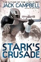 Stark's Crusade ebook by Jack Campbell