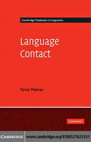 Language Contact ebook by Matras, Yaron