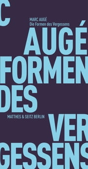 Die Formen des Vergessens ebook by Kobo.Web.Store.Products.Fields.ContributorFieldViewModel