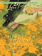 Hearts In Bloom (Mills & Boon Love Inspired) 電子書 by Mae Nunn