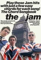 The Jam Chord Songbook ebook by Dennis Munday