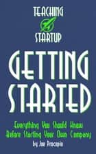Teaching Startup: Getting Started ebook by Joe Procopio