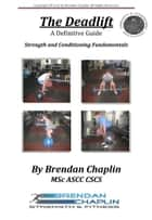 The DeadLift ebook by Brendan Chaplin