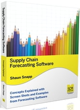 Supply Chain Forecasting Software ebook by Snapp