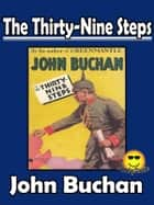 THE 39 STEPS - THE THIRTY NINE STEPS - (Sunday Classic) ebook by John Buchan
