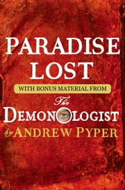 Paradise Lost - With bonus material from The Demonologist by Andrew Pyper ebook by John Milton