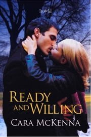 Ready And Willing ebook by Cara McKenna