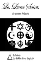 Les Livres Saints des grandes Religions ebook by Collectif