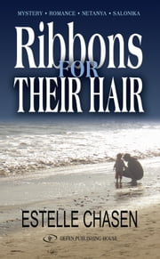Ribbons For Their Hair  ebook by Estelle Chasen