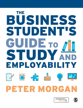 The business students guide to study and employability ebook by the business students guide to study and employability ebook by peter morgan fandeluxe Images