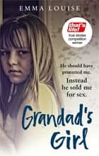 Grandad's Girl ebook by Emma Louise