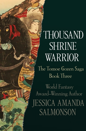 Thousand Shrine Warrior ebook by Jessica Amanda Salmonson