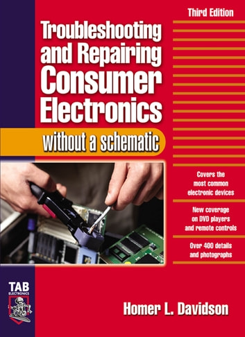 Troubleshooting & Repairing Consumer Electronics Without a Schematic photo