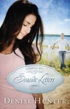 Seaside Letters ebook by
