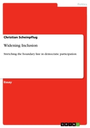 Widening Inclusion - Stretching the boundary line in democratic participation ebook by Christian Scheinpflug
