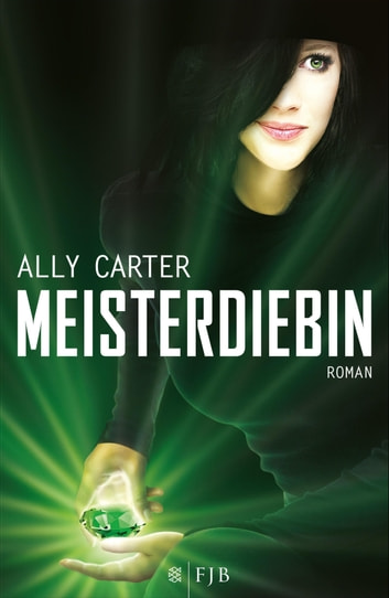 Meisterdiebin ebook by Ally Carter