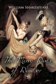 The Merry Wives of Windsor ebook by William Shakespeare