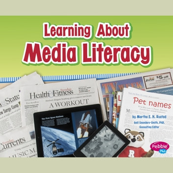 Learning About Media Literacy audiobook by Martha Rustad