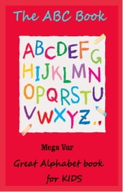 Kids The ABC Book ebook by Megs Var