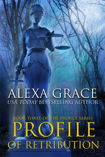 Profile of retribution ebook by alexa grace 9780985593971 profile of retribution book 3 of the profile series ebook by alexa grace fandeluxe Document