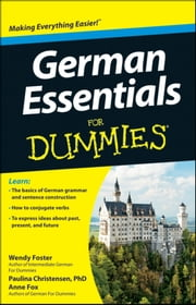 German Essentials For Dummies ebook by Wendy Foster,Paulina Christensen,Anne Fox