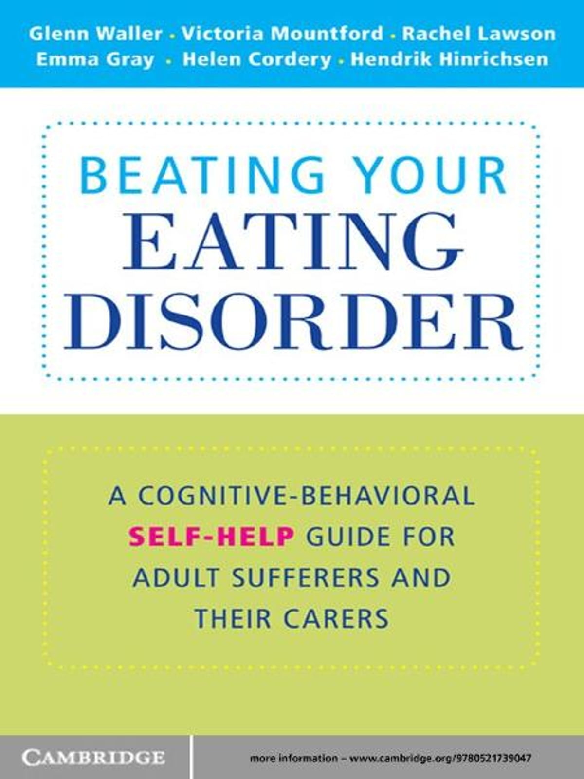 Beating Your Eating Disorder: A Cognitive-Behavioural Self-Help Guide for Adult Sufferers and their Carers by Glenn Waller