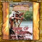 Pure Of Heart (Wilderness Series, Book 54) audiobook by David Thompson