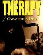 Therapy ebook by Carmenica Diaz