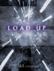 Load Up Devotional ebook by Copeland, Kenneth,Copeland, Gloria