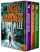 Angel of Darkness Action Thrillers Books 04-06 ebook by Steve N. Lee