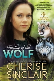 Healing of the Wolf ebook by Cherise Sinclair