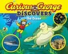 Curious George Discovers the Ocean ebook by H. A. Rey