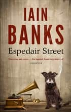 Espedair Street ebook by Iain Banks